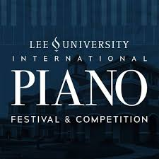 Lee University Piano Festival and Competition